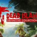 Dead Island Definitive Collection Images